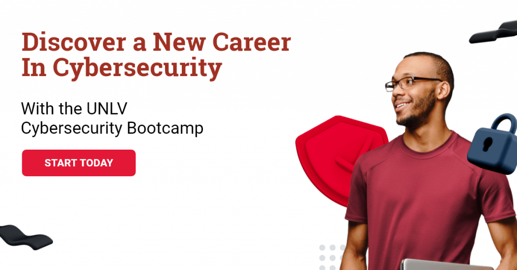 Launch a career in tech with the UNLV Cybersecurity Bootcamp